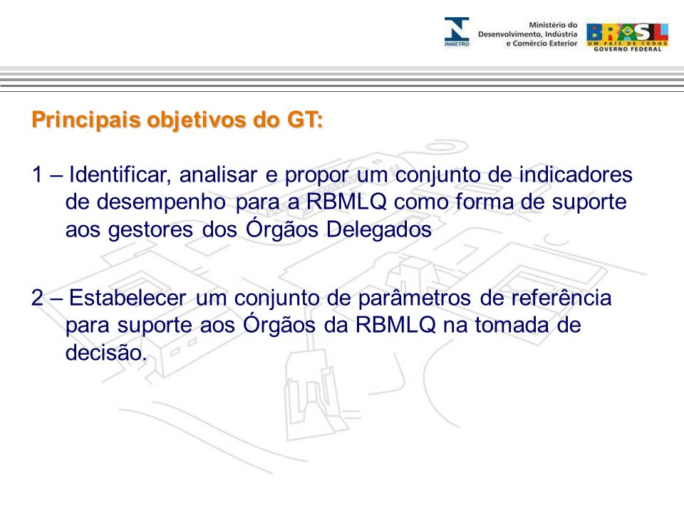 Principais objetivos do GT: