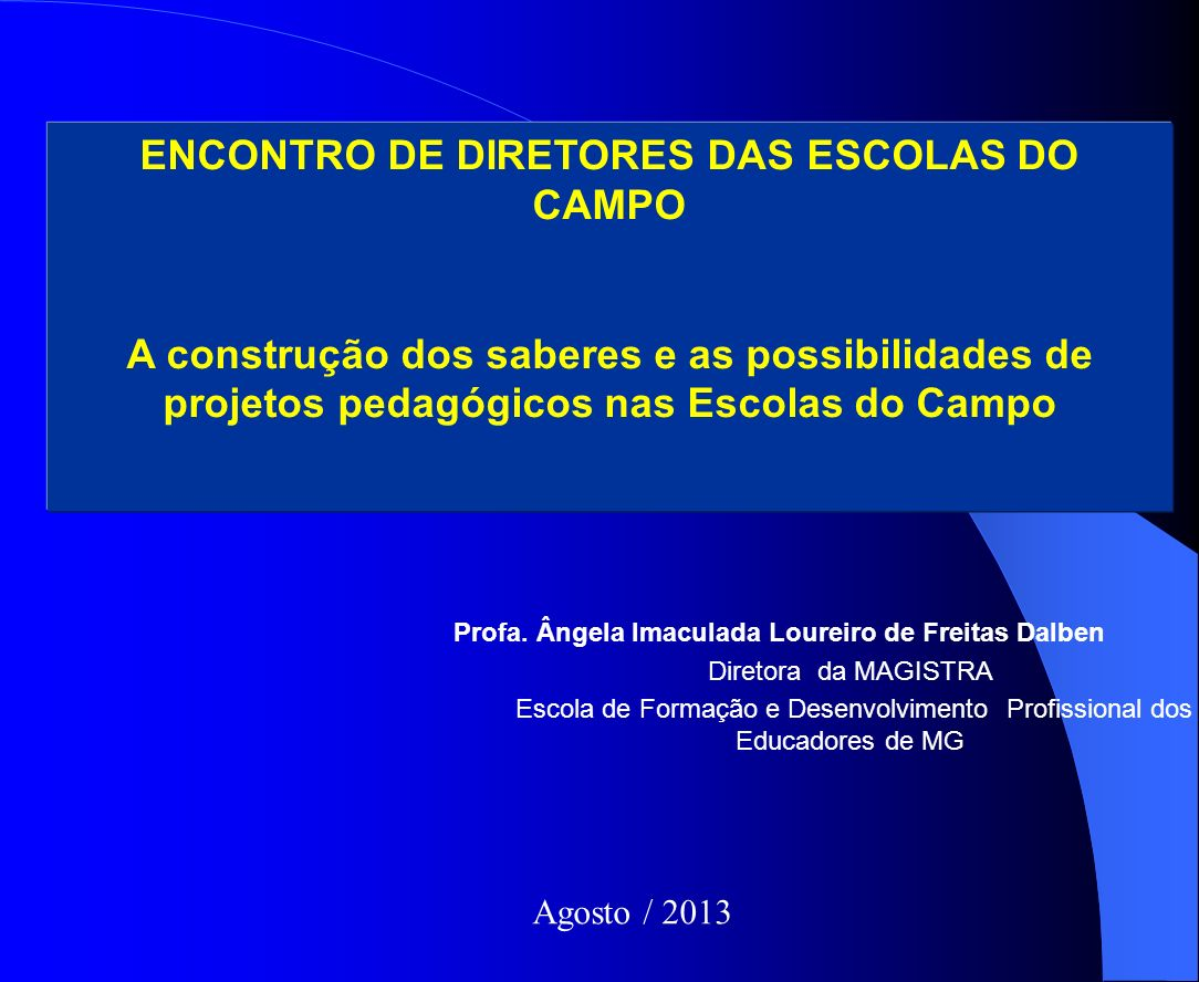 ENCONTRO DE DIRETORES DAS ESCOLAS DO CAMPO