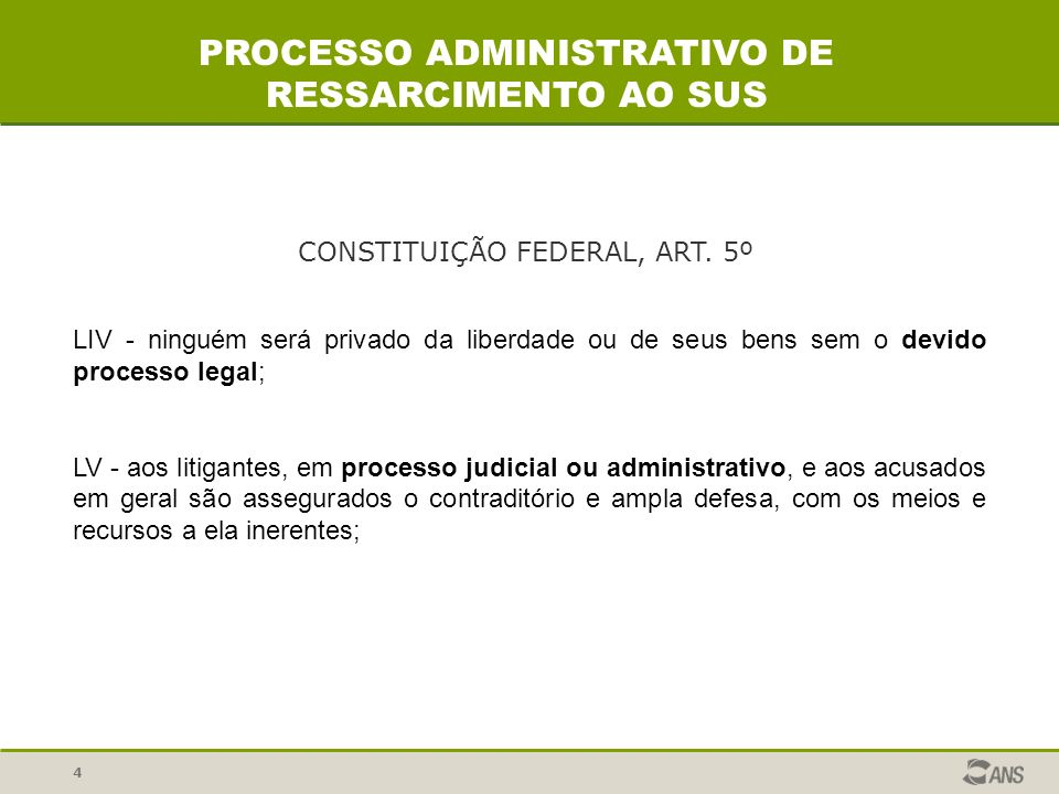 PROCESSO ADMINISTRATIVO DE RESSARCIMENTO AO SUS