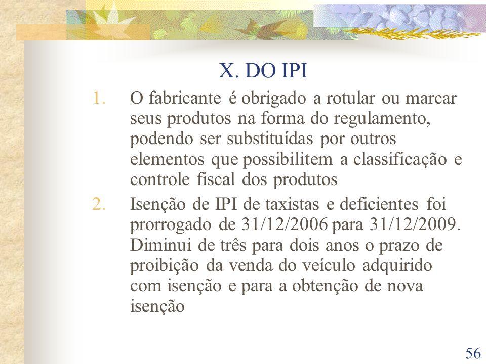 X. DO IPI