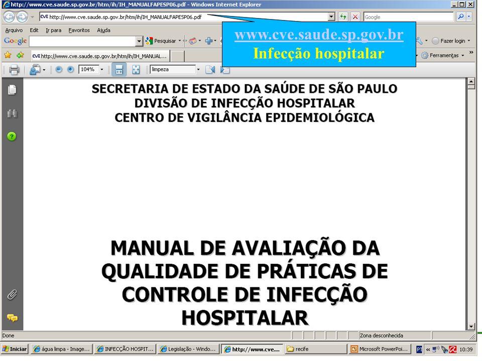 www.cve.saude.sp.gov.br Infecção hospitalar