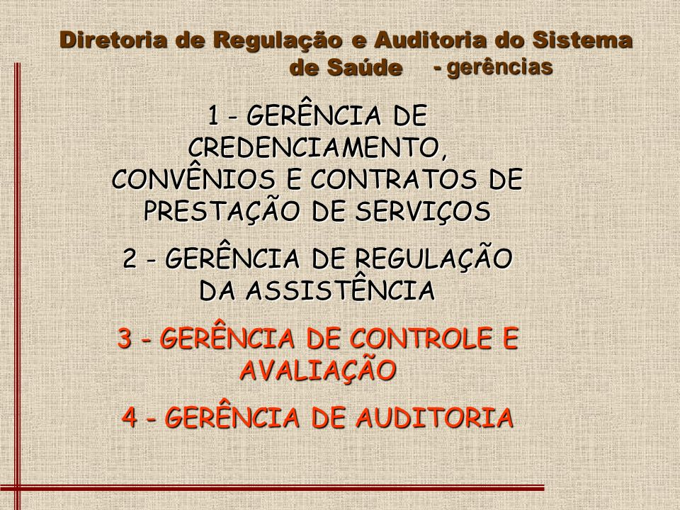 2 - GERÊNCIA DE REGULAÇÃO DA ASSISTÊNCIA
