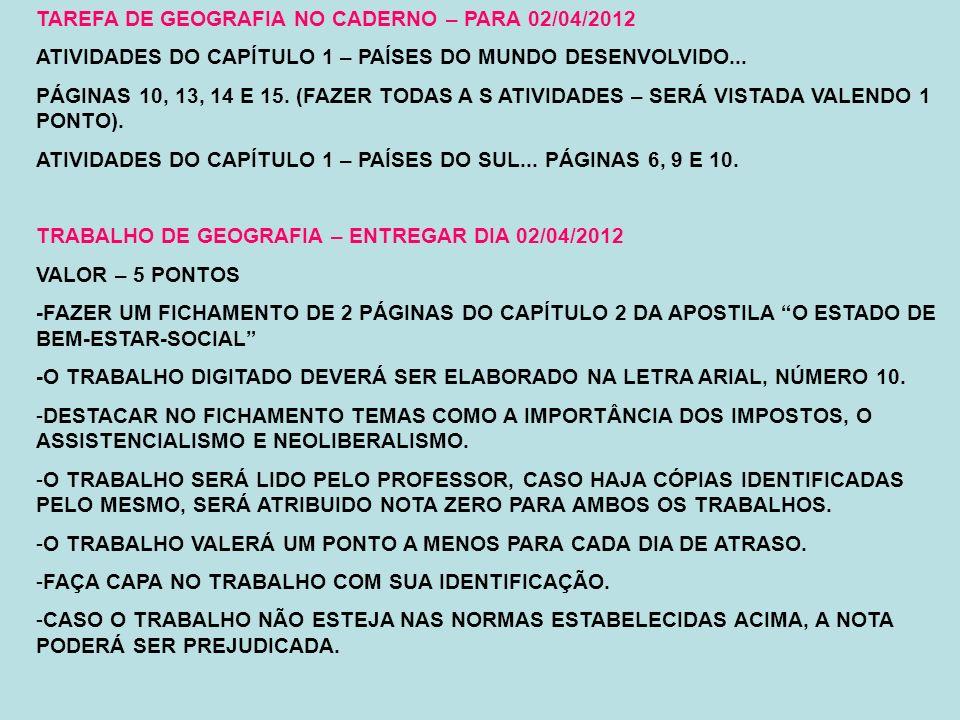 TAREFA DE GEOGRAFIA NO CADERNO – PARA 02/04/2012