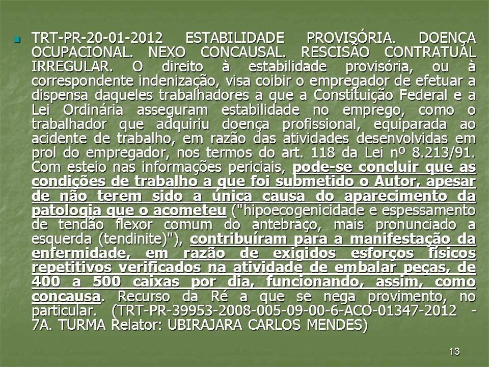TRT-PR-20-01-2012 ESTABILIDADE PROVISÓRIA. DOENÇA OCUPACIONAL