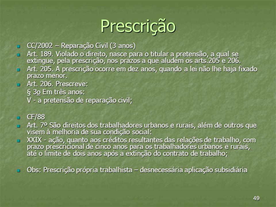 Prescrição CC/2002 – Reparação Civil (3 anos)