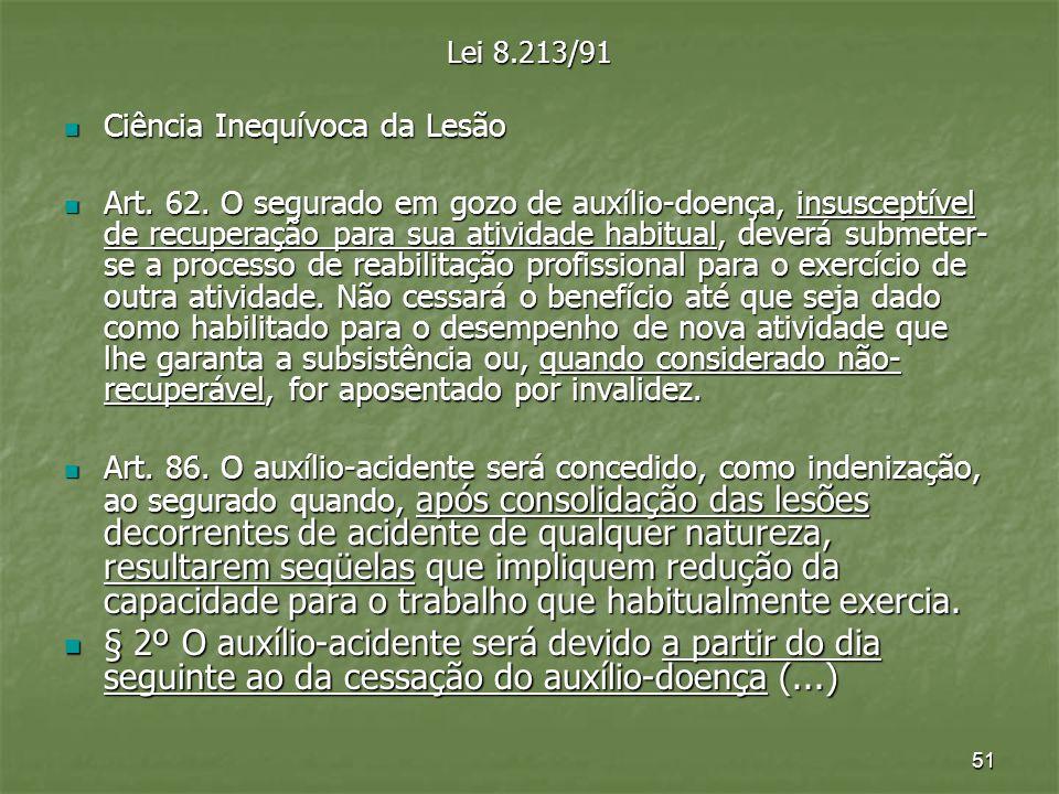 Lei 8.213/91 Ciência Inequívoca da Lesão.