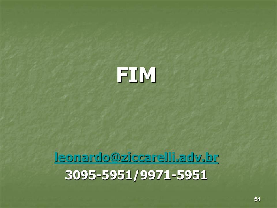 FIM leonardo@ziccarelli.adv.br 3095-5951/9971-5951