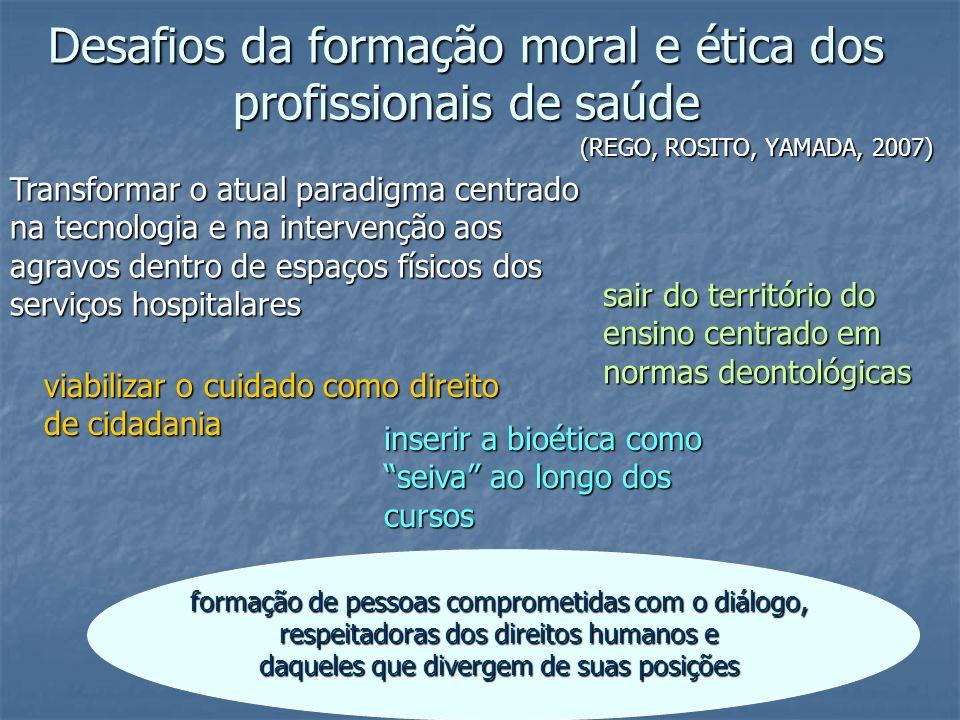 Desafios da formação moral e ética dos profissionais de saúde
