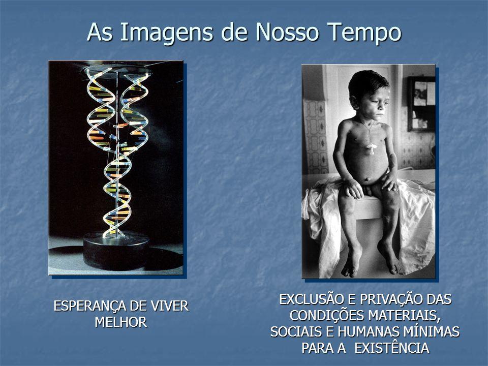 As Imagens de Nosso Tempo