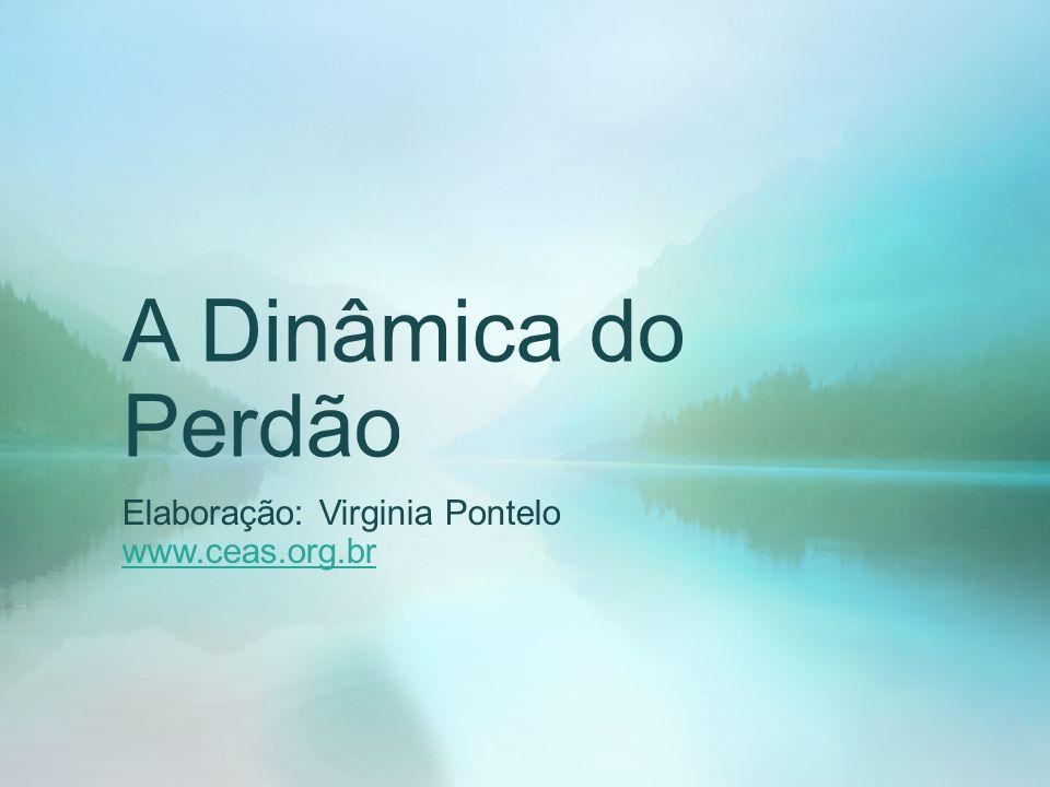 Elaboração: Virginia Pontelo www.ceas.org.br