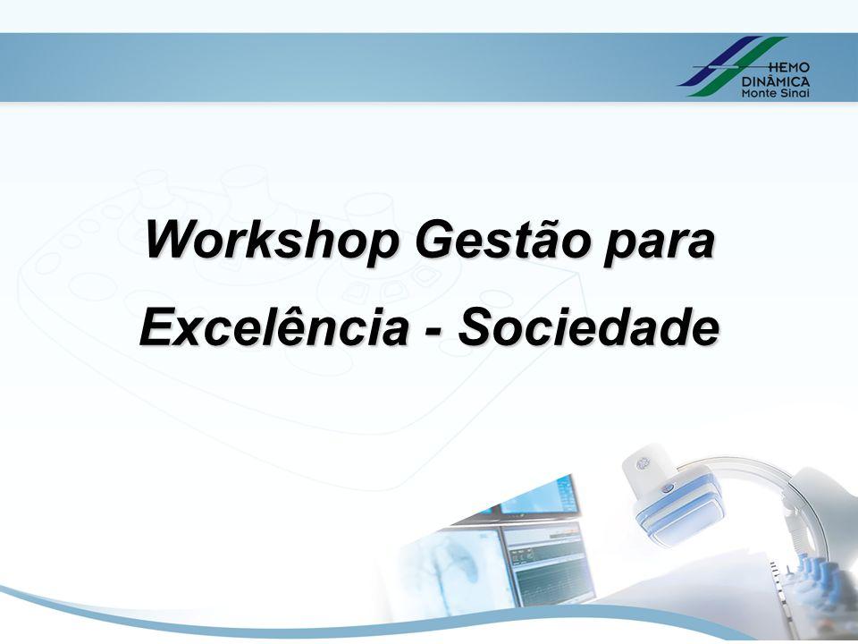 Workshop Gestão para Excelência - Sociedade