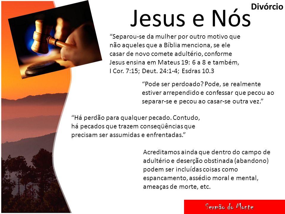 Jesus e Nós Divórcio Sermão do Monte