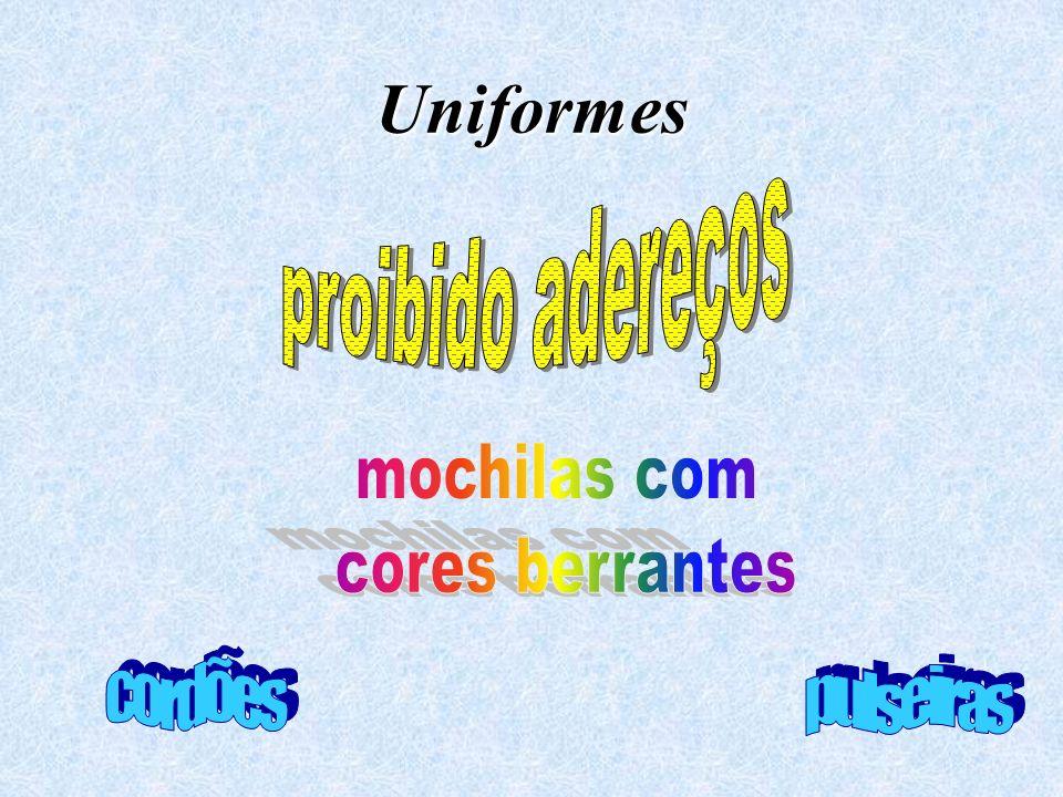 Uniformes proibido adereços mochilas com cores berrantes cordões