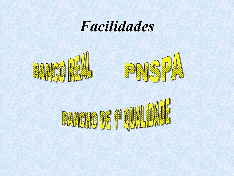 Facilidades BANCO REAL PNSPA RANCHO DE 1ª QUALIDADE