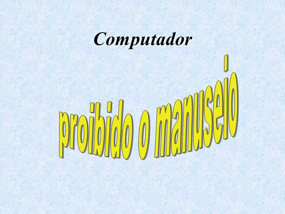 Computador proibido o manuseio