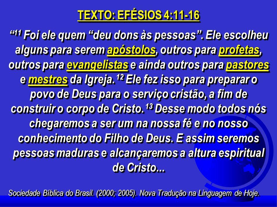 TEXTO: EFÉSIOS 4:11-16