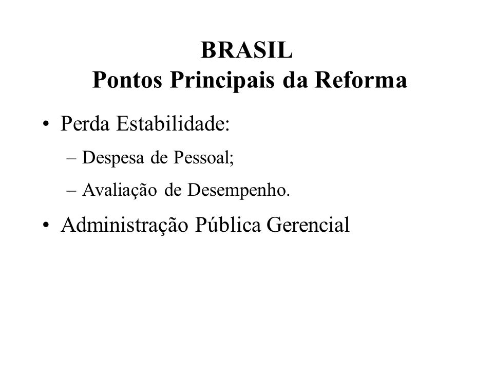 BRASIL Pontos Principais da Reforma