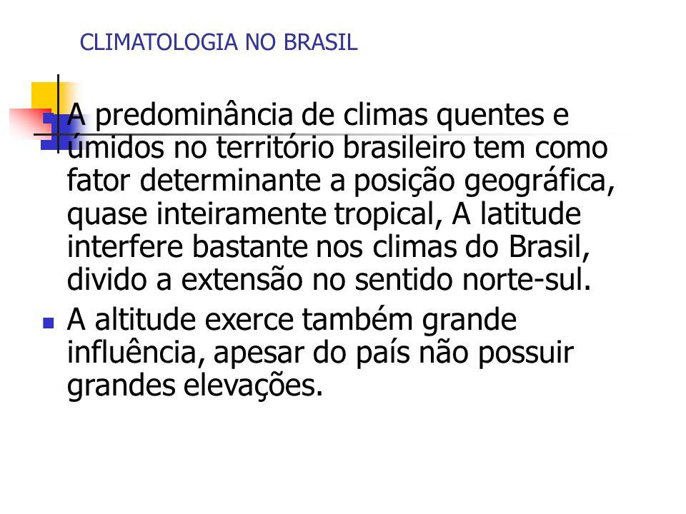 CLIMATOLOGIA NO BRASIL
