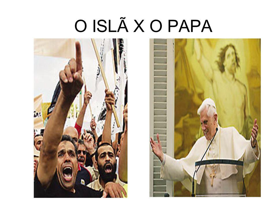 O ISLÃ X O PAPA