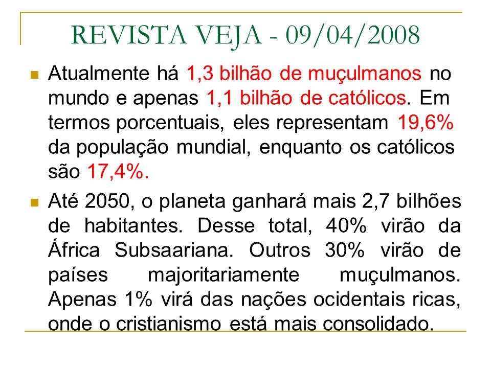 REVISTA VEJA - 09/04/2008