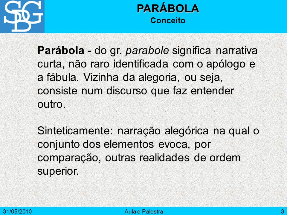PARÁBOLA Conceito.
