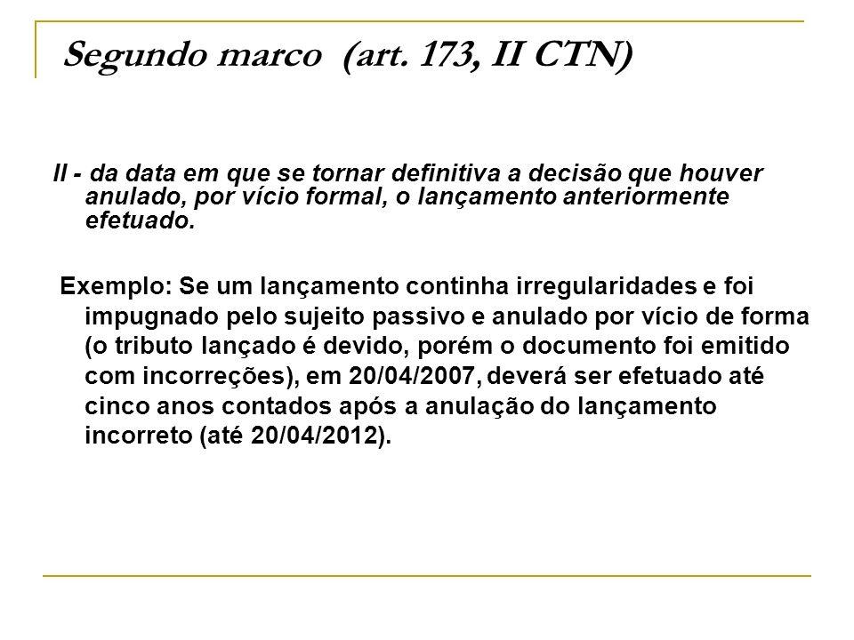 Segundo marco (art. 173, II CTN)
