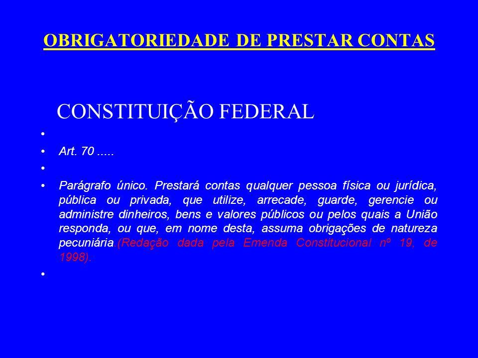 OBRIGATORIEDADE DE PRESTAR CONTAS