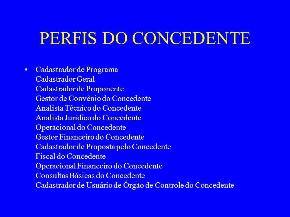 PERFIS DO CONCEDENTE