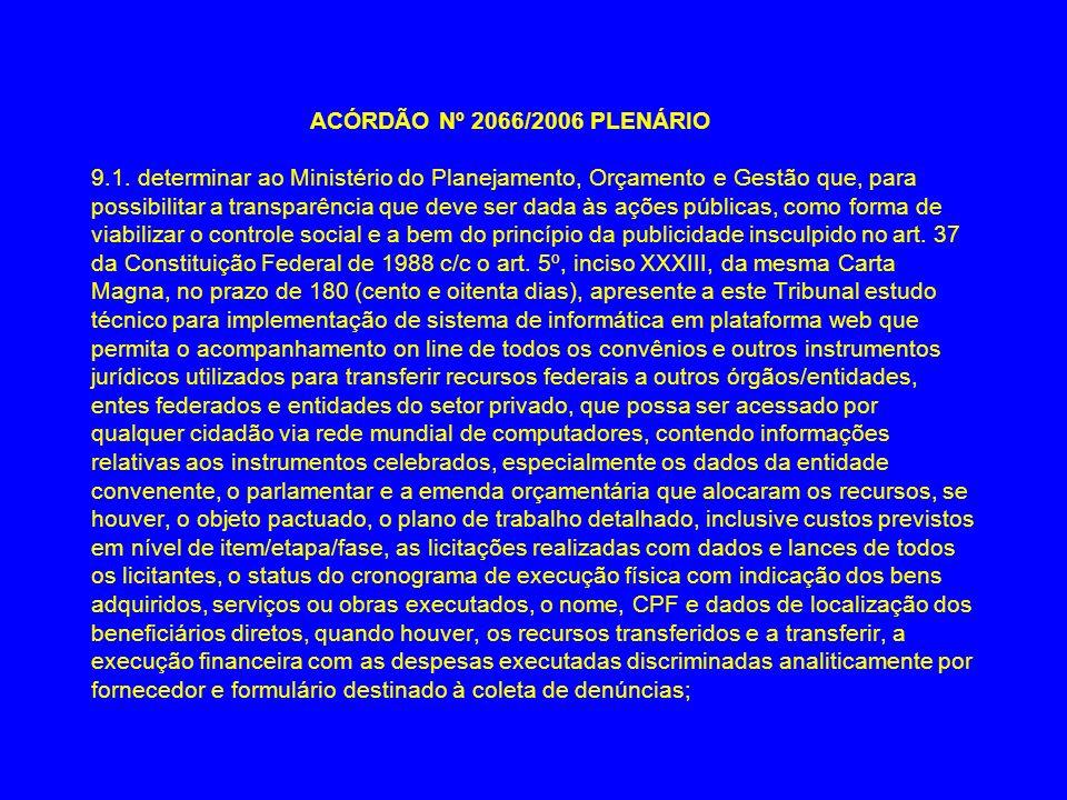 ACÓRDÃO Nº 2066/2006 PLENÁRIO 9.1.