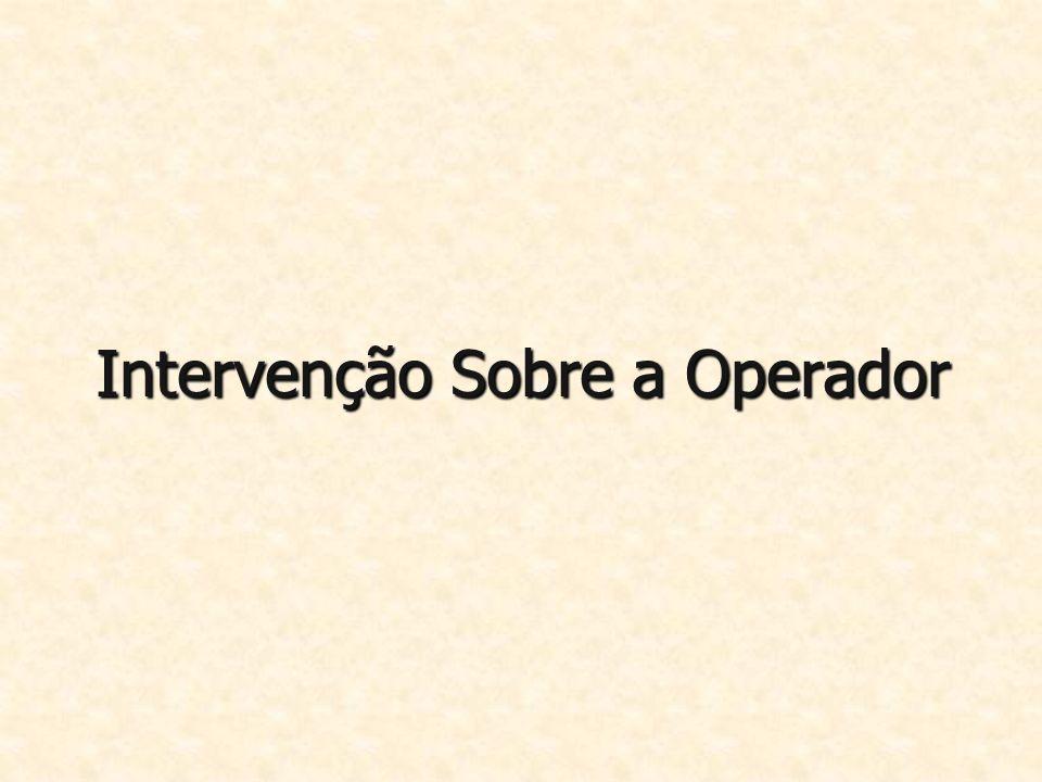 Intervenção Sobre a Operador