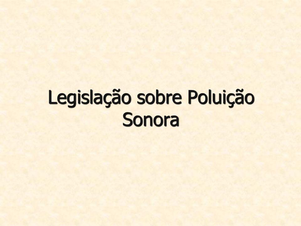 Legislação sobre Poluição Sonora