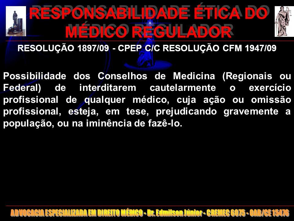 RESPONSABILIDADE ÉTICA DO MÉDICO REGULADOR