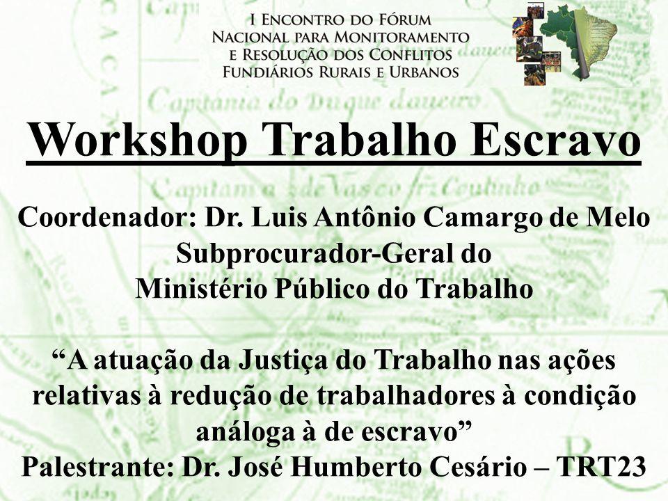 Workshop Trabalho Escravo