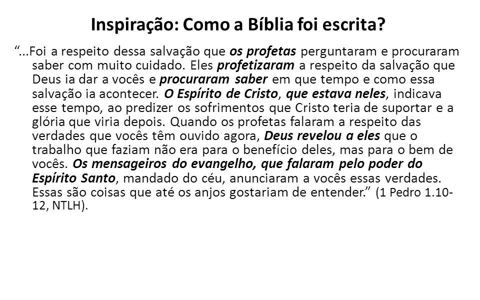 Inspiração: Como a Bíblia foi escrita