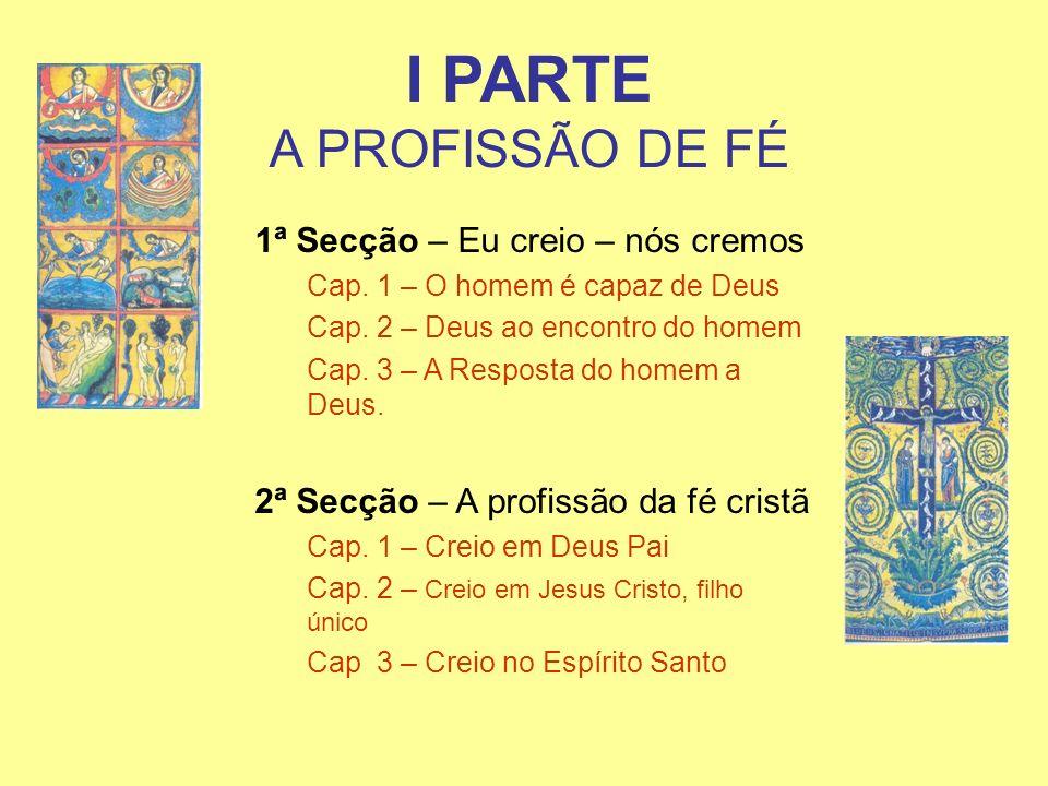 I PARTE A PROFISSÃO DE FÉ