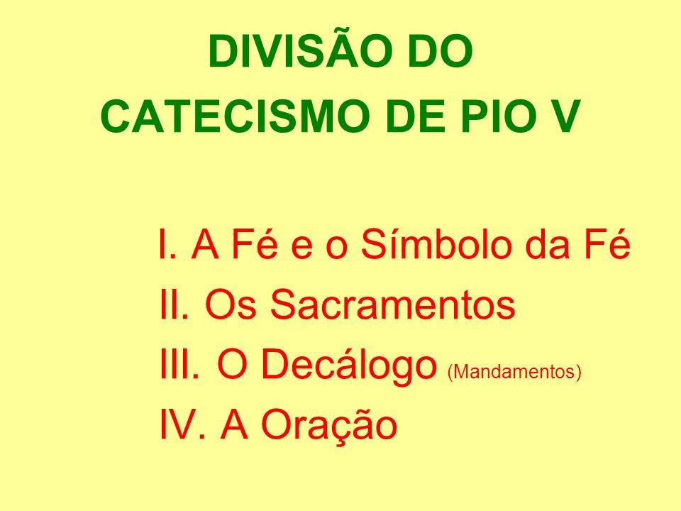 DIVISÃO DO CATECISMO DE PIO V