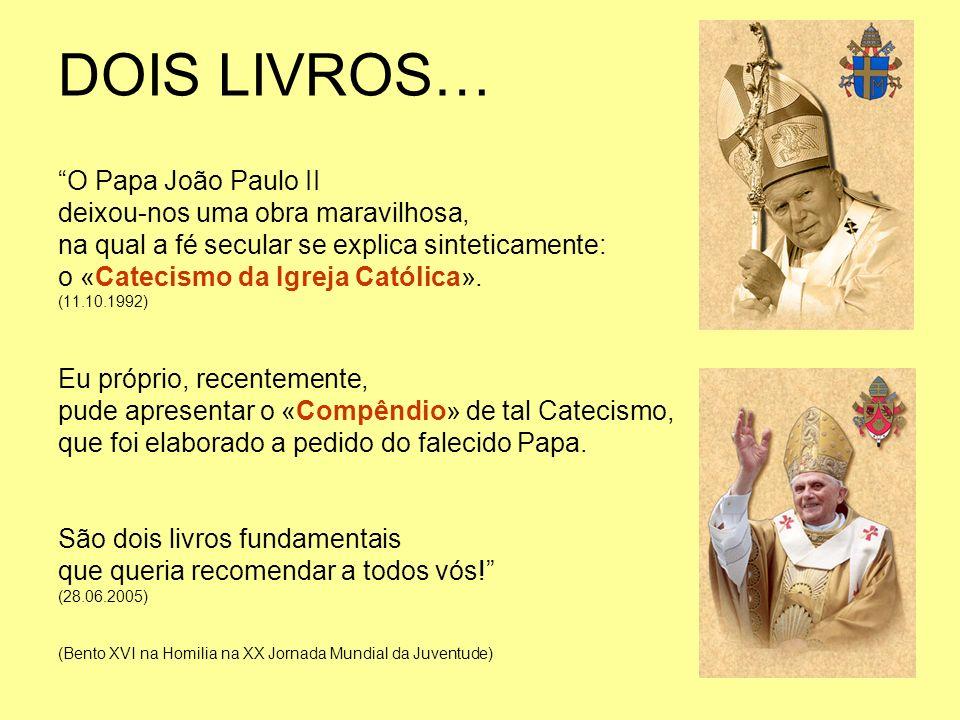 DOIS LIVROS… O Papa João Paulo II deixou-nos uma obra maravilhosa,