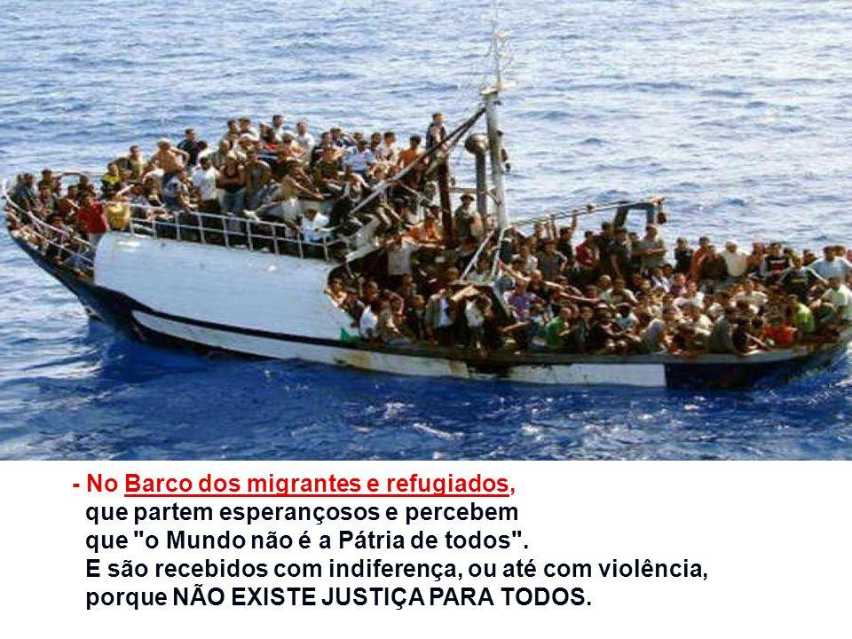 - No Barco dos migrantes e refugiados,