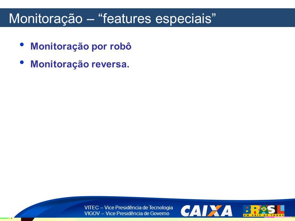 Monitoração – features especiais
