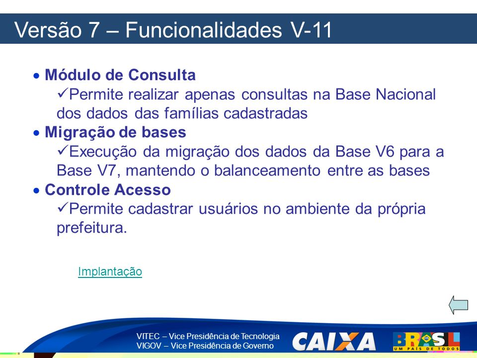 Versão 7 – Funcionalidades V-11
