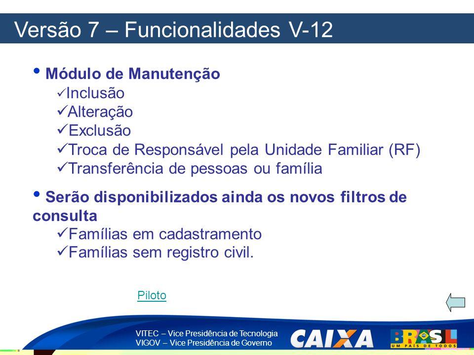 Versão 7 – Funcionalidades V-12