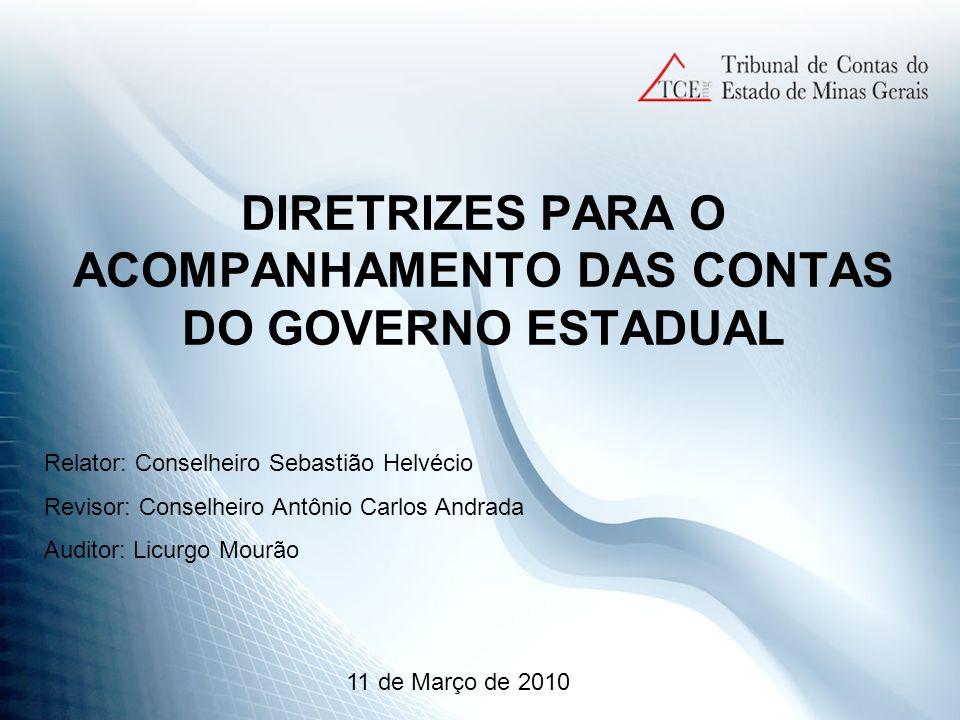 DIRETRIZES PARA O ACOMPANHAMENTO DAS CONTAS DO GOVERNO ESTADUAL