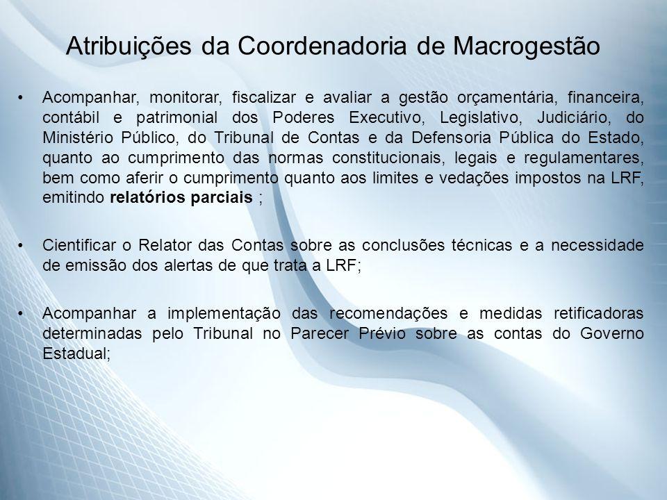 Atribuições da Coordenadoria de Macrogestão