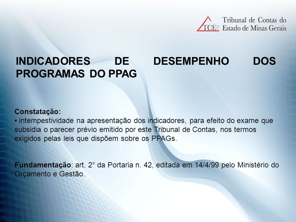 INDICADORES DE DESEMPENHO DOS PROGRAMAS DO PPAG