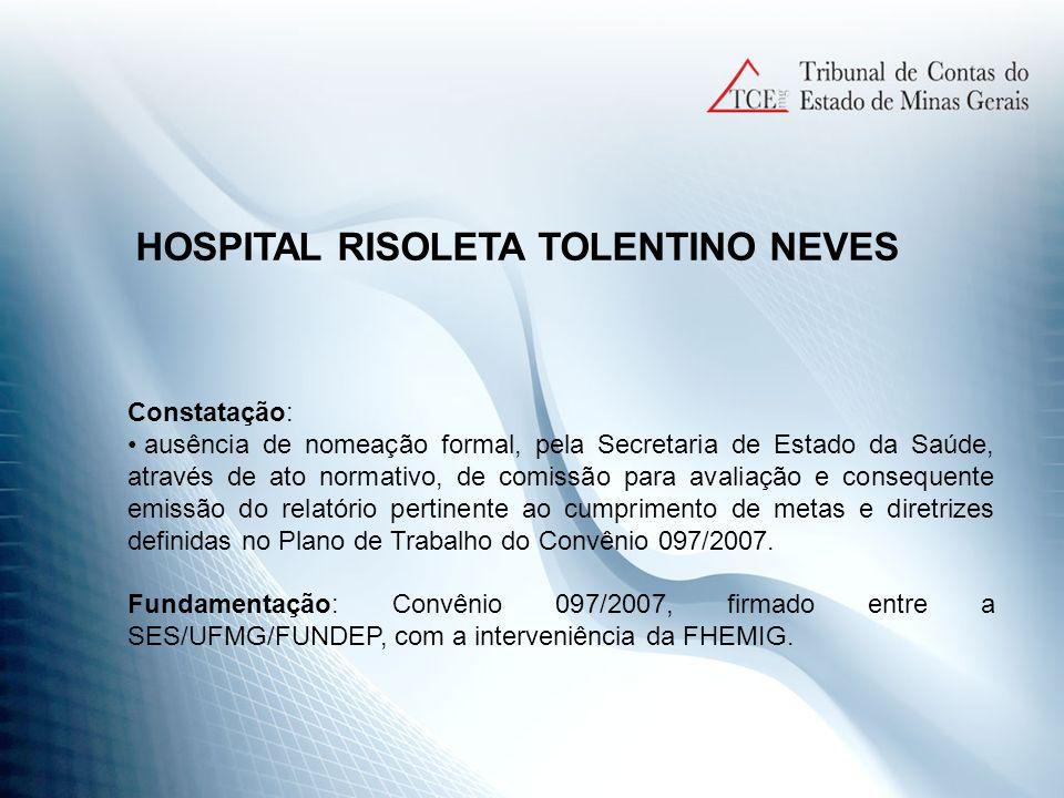 HOSPITAL RISOLETA TOLENTINO NEVES