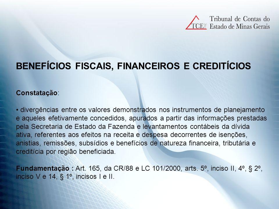 BENEFÍCIOS FISCAIS, FINANCEIROS E CREDITÍCIOS