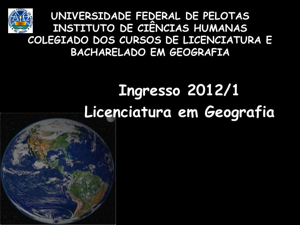 Ingresso 2012/1 Licenciatura em Geografia