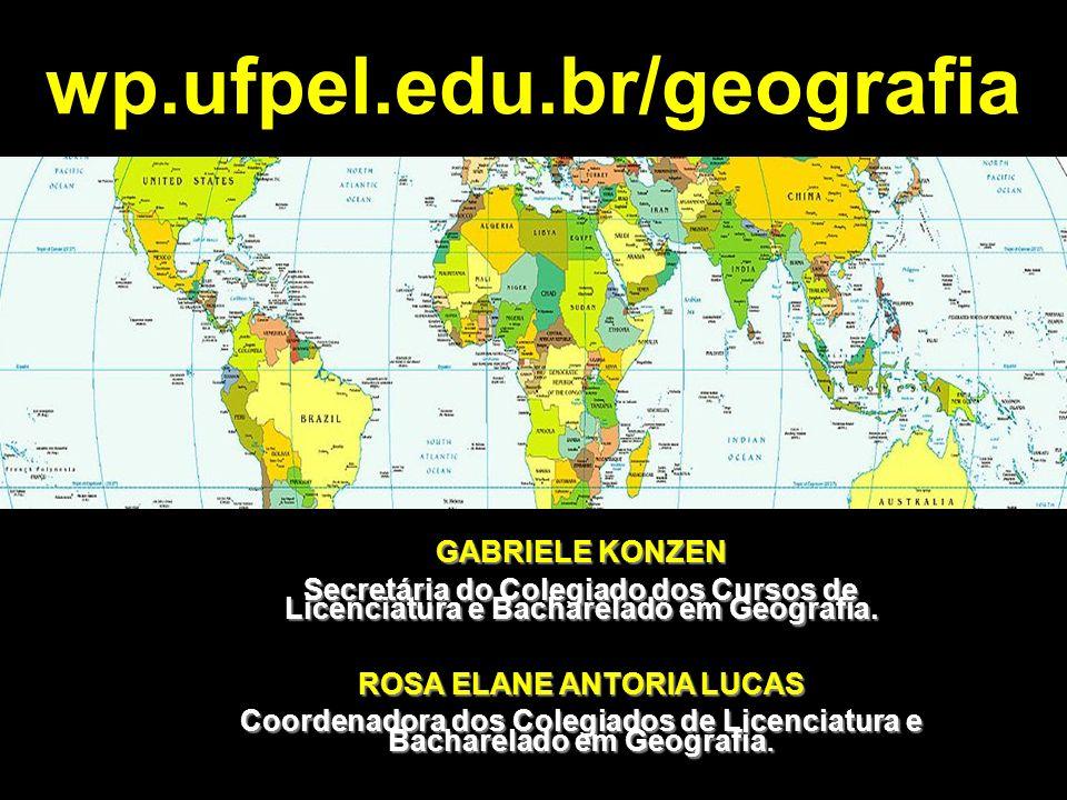 wp.ufpel.edu.br/geografia ROSA ELANE ANTORIA LUCAS