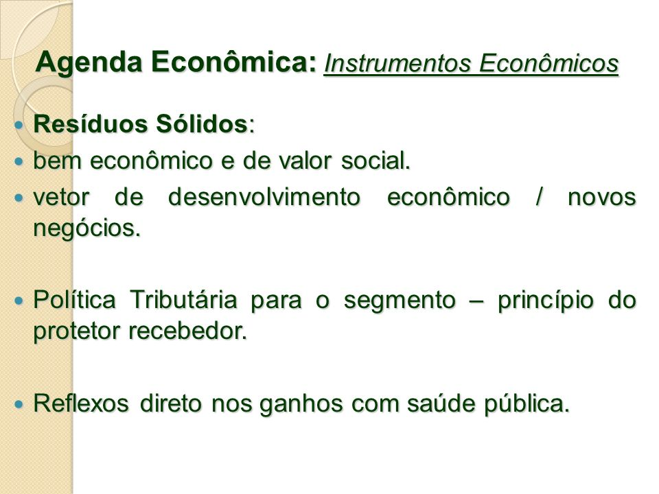 Agenda Econômica: Instrumentos Econômicos