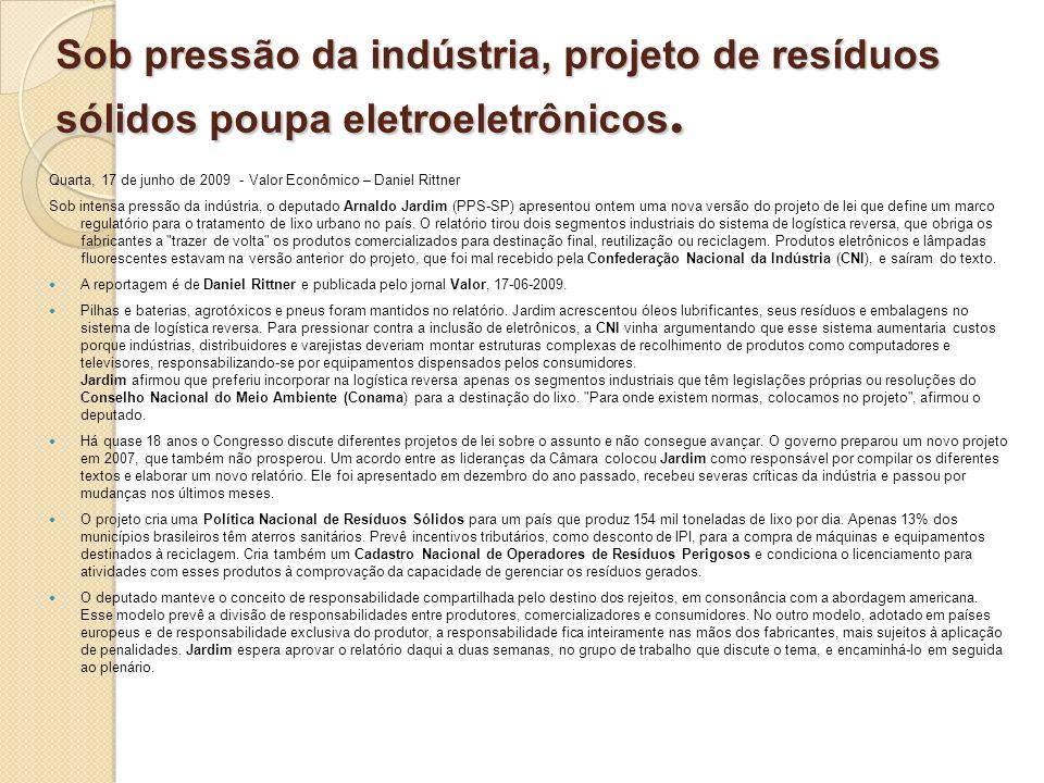 Sob pressão da indústria, projeto de resíduos sólidos poupa eletroeletrônicos.